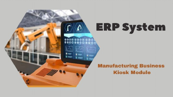 What Can You Achieve with the Kiosk Module of an ERP System?